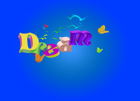 Multicolor 3D Dream Word with birds and butterflies Stock Vector - 7783256