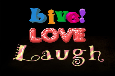 Colorful 3D Live Love Laugh Word Words Sign