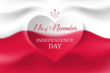 November 11, poland independence day, polish flag in the shape of a heart. Background with a waving flag. National holiday. November 11 vector template, Poland Independence Day Ilustrace