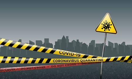 Quarantined city. Coronavirus epidemic covid-19. Coronavirus quarantine warning tapes and sign of viral hazard. Epidemic barrage lines. Pandemic covid-19. Vector grunge template
