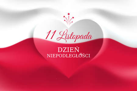 Banner november 11, poland independence day, vector template of the polish flag with heart shape. National holiday. Background with a waving flag. Translation: November 11, Independence Day of Poland