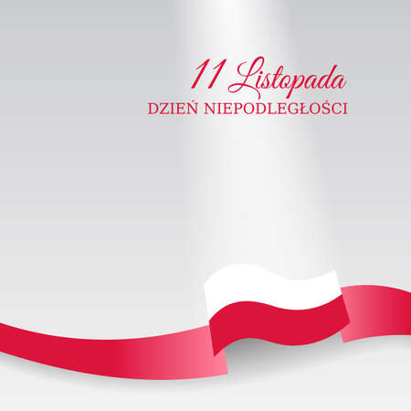 Banner november 11, poland independence day, vector template of the polish flag. National holiday. Light background with a waving flag. Translation: November 11, Independence Day of Poland Vectores