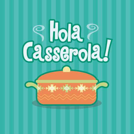 spanish food: Hola Casserola Spanish Meal Dish Food Illustration