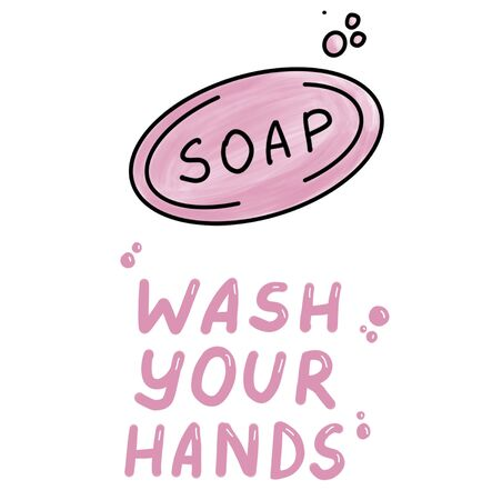 Wash your hands. Icons trendy color doodles isolated on a white background, lettering, calligraphy, pink text. Protection from coronavirus. Vector illustration.