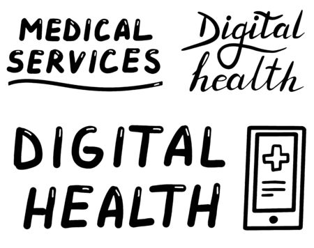 Digital health, medical services, doctor online, lettering calligraphy set illustration. Vector eps handwritten brush trendy black isolated on white background Vettoriali