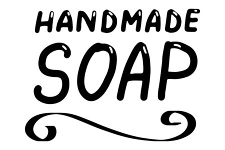 Handmade soap . Hand made needlework doodle , badges, sticker. Lettering calligraphy icon. Vector eps handwritten brush trendy black text isolated on white background