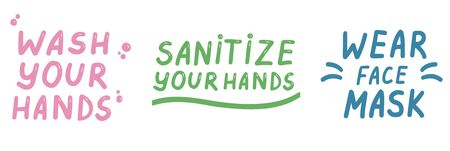 Wear a face mask. Wash your hands. Sanitize your hands. Icons trendy color doodles isolated on a white background, lettering, calligraphy, text. Protection from coronavirus. Vector illustration