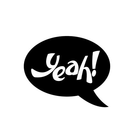 lettering  yeah  on black background vector illustration