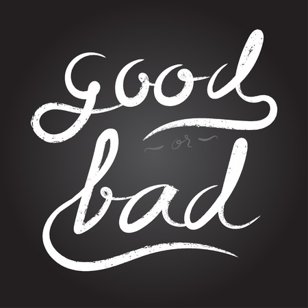 bad condition: Vector : Good or Bad word in White rough Brush stroke style on black background.