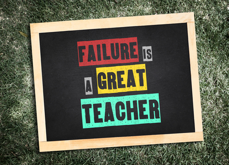 motivation: Inspiration quote :  Failure is a great teacher on blackboard  ,Motivational typographic.