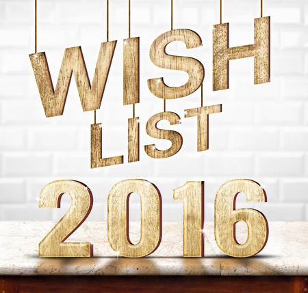 wishlist: Wishlist 2016 wood texture on marble table with white ceramic tile wall,Holiday concept.