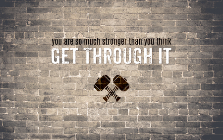 think through: Inspiration quote : You are much stronger than you think,Get through it ,Motivational typographic Stock Photo