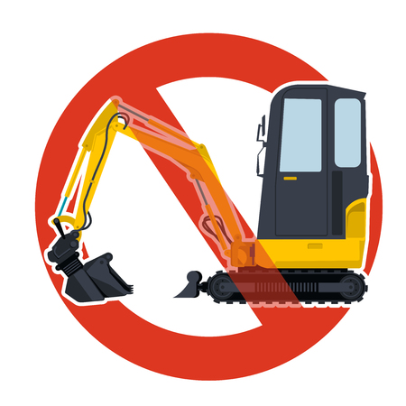 Prohibition of excavation work symbol dredging strict ban sign. Caution of construction machinery and ground works. Forbid on construction work vector yellow big digger, isolated on white background.
