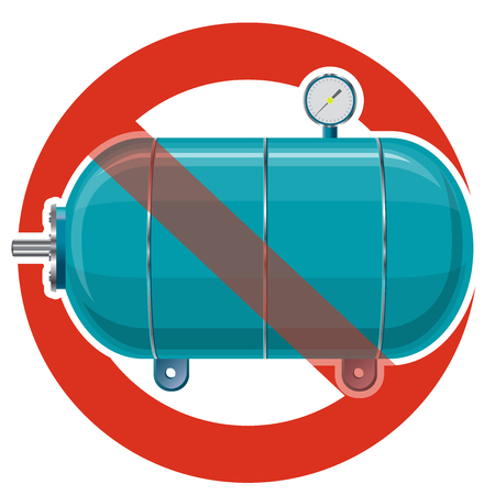 Prohibition of a pressure tank for material storage.