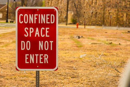 confined: Confined Space, Do Not Enter Sign