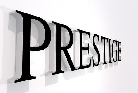 prestige: Prestige 3D Word. Black Letters Front. 3D Render. White Wall