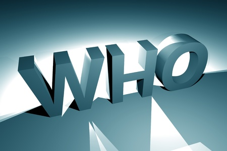 bluish: 3D Who - 3D Letters Blue Tone. 3D Rendered Illustration. WHO Also As World Health Organization.