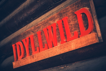 riverside county: Idyllwild Wooden Sign. Idyllwild is located in the San Jacinto Mountains in Riverside County, California, United States