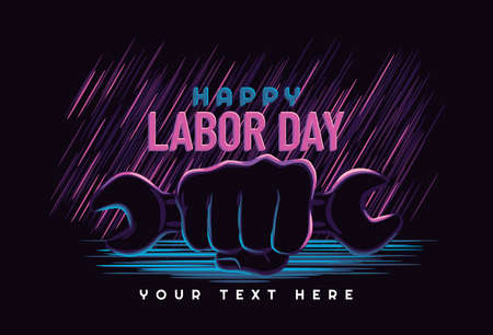 Labour day poster or banner with clenched fist holding wrench. neon style. vector illustration