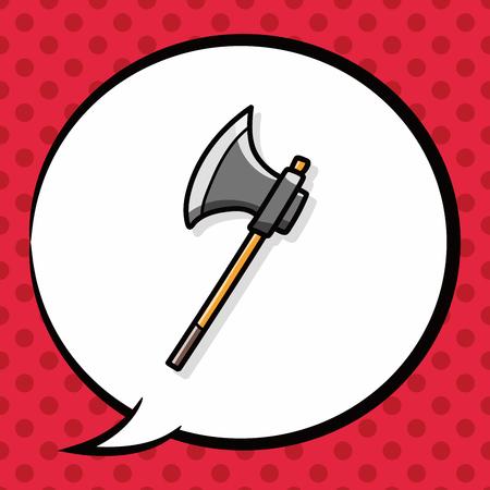 lowbrow: axe doodle, speech bubble