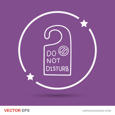 to disturb: do not disturb doodle Illustration