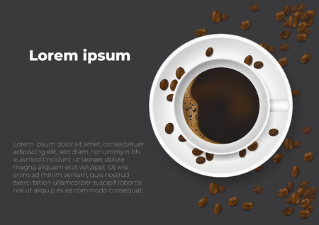 Realistic cup of coffee and coffee beans. Design poster advertisement flayers vector Illustration Top View.