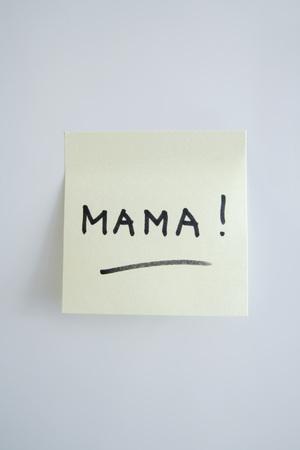 Adhesive Note Saying Mama