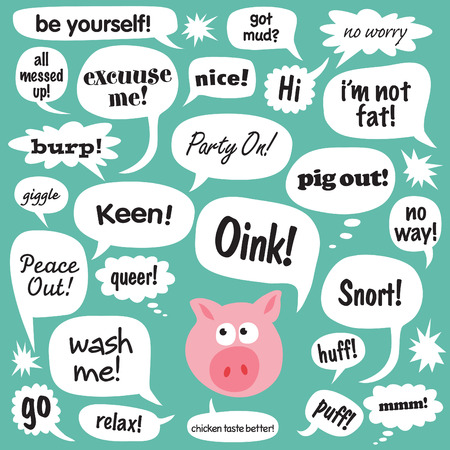 oink: Various phrases in cartoon balloons