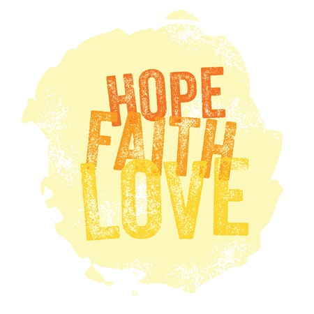 scripture: Vintage Christian design  Hope, Faith, Love Illustration