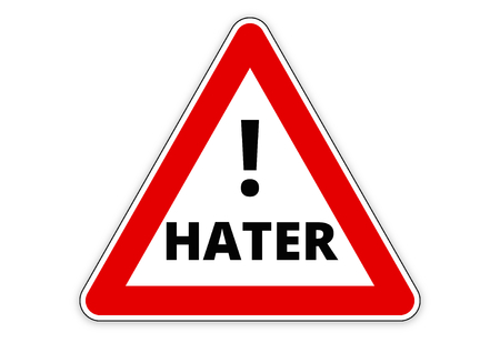 and has: HATER red sign