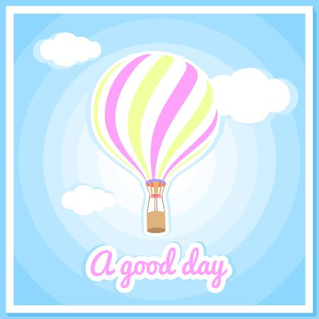 good nature: Vector illustration of a hot air balloon, clouds. Beautiful, colorful balloon, hot air balloon. Greeting card, poster. Good day, air, nature, sky, clouds. Summer background.