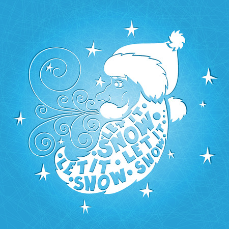 let it snow: Vector illustration. Hand drawing. Santa Claus with a big beard and a mustache. Postcard Happy New Year and Merry Christmas. Greeting card Let it snow. Typographic composition in his beard. Illustration