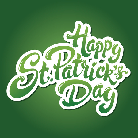 st  patrick's day: Happy St. Patricks Day hand drawn lettering design illustration. Perfect for advertising, poster, announcement, invitation, party, greeting card, bar, restaurant, menu. Saint Patrick.