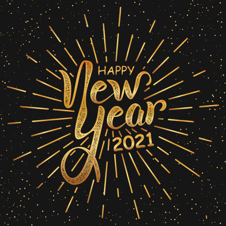 Happy New Year 2021 handlettering in black and gold retro style. Vintage holiday lettering poster. Calligraphy greeting text on firework background. Vector Illustration New Year eve