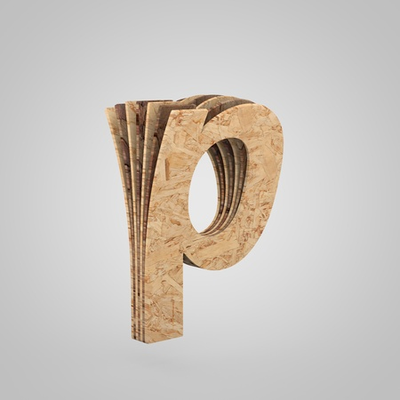 3D wooden letter P lowercase. 3D rendering chipboard font. Cutaway plywood alphabet isolated on white background
