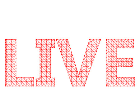 The inscription - Live. Molecular lattice. Structural mesh of polygons on a white background. Illustration