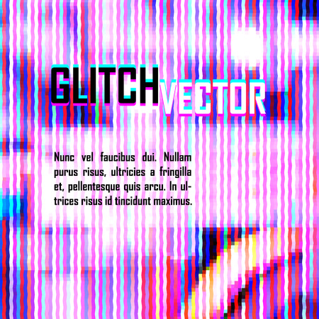glitch: vector screen glitch digital illustration, modern trendy design background Illustration