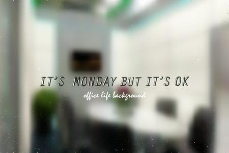 unrecognizable: motivation saying on blurred unrecognizable office background Illustration