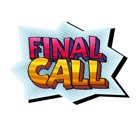 Final call sticker in isolated background