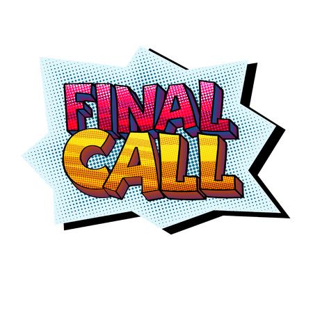 Pegatina de llamada final en fondo aislado