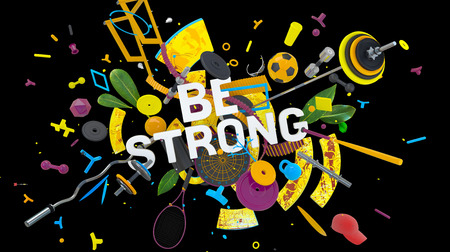 Be Strong colorful concept