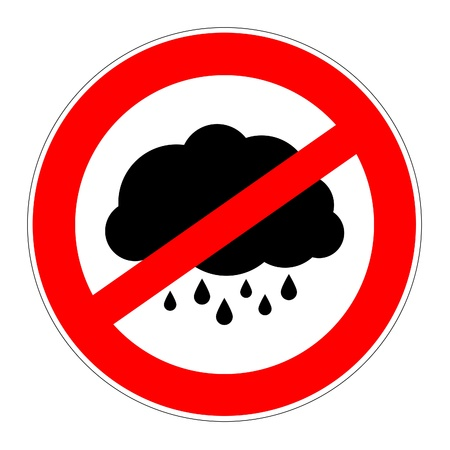 no cloud: prohibition traffic sign with a rainy cloud meaning no bad weather