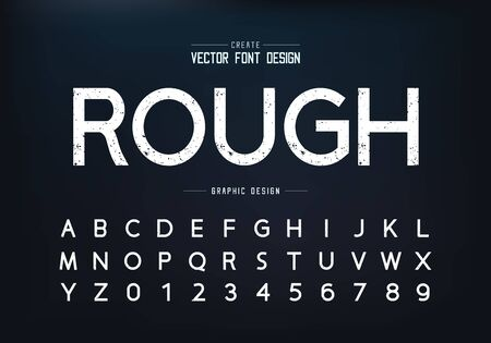 Texture font and alphabet vector, Rough design typeface and number, Graphic text on background