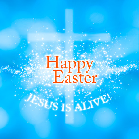 a greeting card for Easter: Jesus is alive