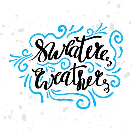 Winter seasonal motivation quotes text. Christmas greeting card with brush calligraphy and hand drawn illustrations, holiday vector print. Season life style inspiration lettering.