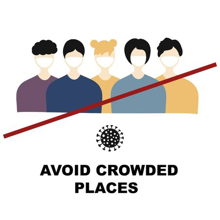 Avoid crowded places concept. Quarantine Coronavirus Pandemic concept sign. Crossed out crowd of people. Attention Covid-19 , 2019-nCoV Novel Coronavirus