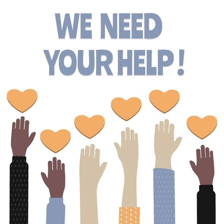 Voluntary, charity and donation flat vector illustration, charity and  fostering, social help. Hands holding a heart symbol. We need your help inscription Illustration