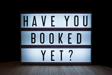 'Have you booked yet' text in lightbox 免版税图像 - 81781761