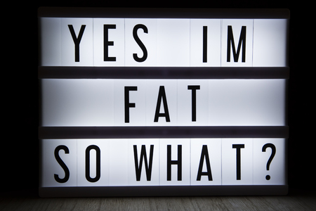 Yes im fat so what? Text in lightbox