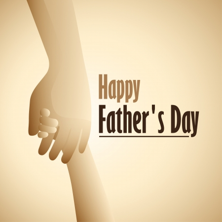 Happy Father s Day hold child s hand   Vector